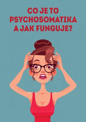 Co je to psychosomatika a jak funguje?