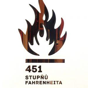451 stupňů Fahrenheita, Ray Bradbury.