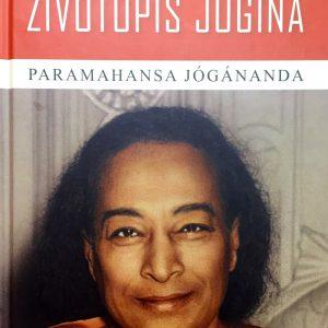 Životopis jógina, Paramhansa Jógánanda.