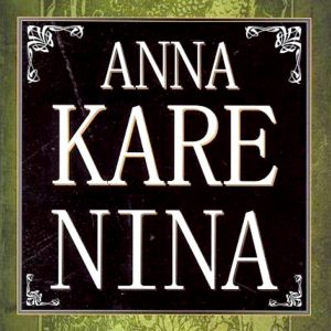 Anna Karenina, Lev Nikolajevič Tolstoj.