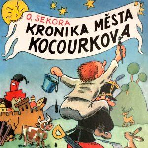 Kronika města Kocourkova, Ondřej Sekora.