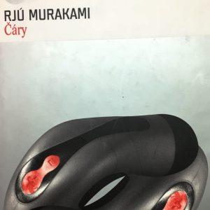 Čáry, Rjú Murakami.