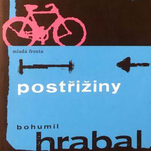 Postřižiny, Bohumil Hrabal.