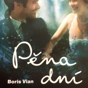 Pěna dní, Boris Vian.
