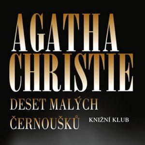 Deset malých černoušků, Agata Christie.