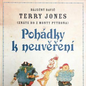 Pohádky k neuvěření, Terry Jones.