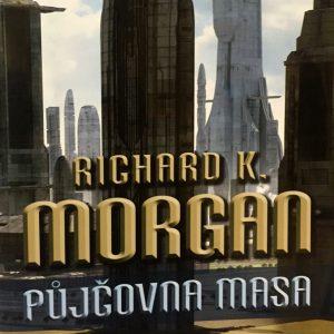 Půjčovna masa, Richard K. Morgan.