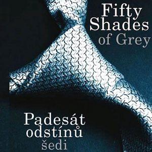 Fifty Shades of Grey - Padesát odstínů šedi, E. L. James.