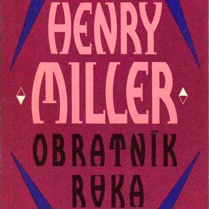 Obratník raka, Henry Miller.