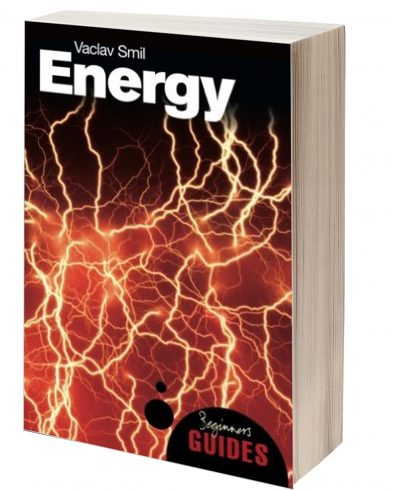 Energy: A Beginner's Guide, Václav Smil